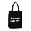 Art Never Gets Old Tote