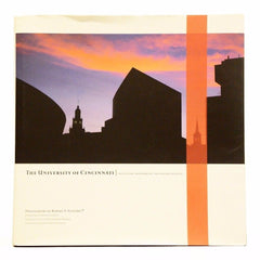 The University of Cincinnati: Architectural Transformation Tradition and Innovation (Hardcover)