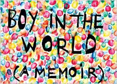 Jim Dine: Boy in the World, A Memoir