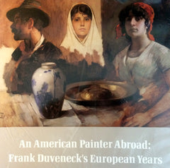 American Painter Abroad: Frank Duveneck's European Years