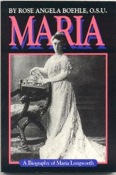 Maria: A Biography of Maria Longworth (Paperback)
