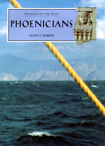 Phoenicians (Peoples of the Past) - Hardcover