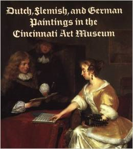 Dutch, Flemish, and German Paintings in the Cincinnati Art Museum
