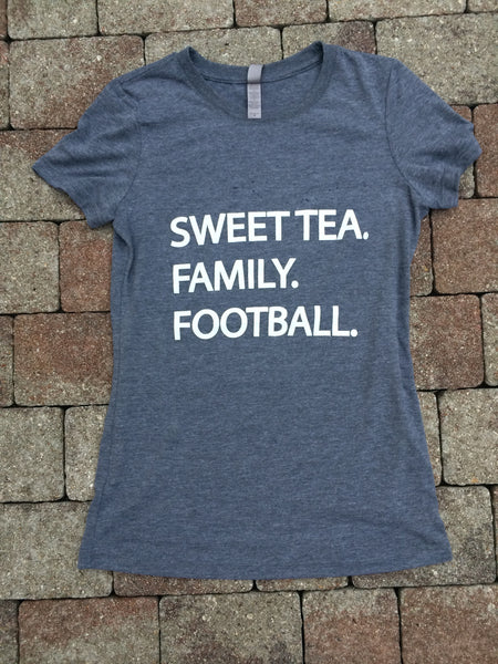 Sweet Tea, Family, Football.