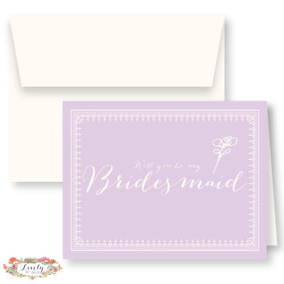 Will You Be My Bridesmaid Note Cards - Lilac