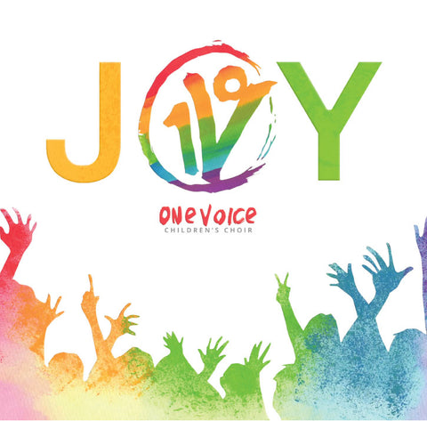 "One Voice Children's Choir CD 2017 ""Joy"""
