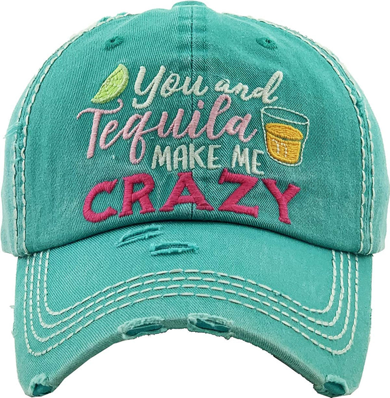 Patch Hat - You & Tequila Make Me Crazy