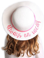 C.C Girls Embroidered Sun Hat - Always on Vacay (White)