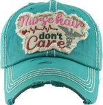 Patch Hat - Nurse Hair Don't Care