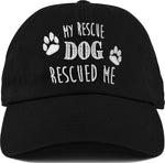 Dad Hat - My Rescue Dog Rescued Me