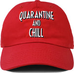 Dad Hat - Quarantine And Chill