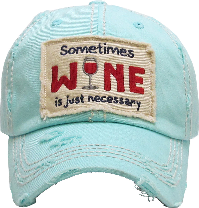 Distressed Patch Baseball Cap - Sometimes Wine is Necessary (Mint)
