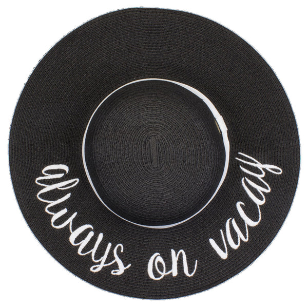 C.C Embroidered Sun Hat - Always on Vacay (Black Hat with White Lettering)