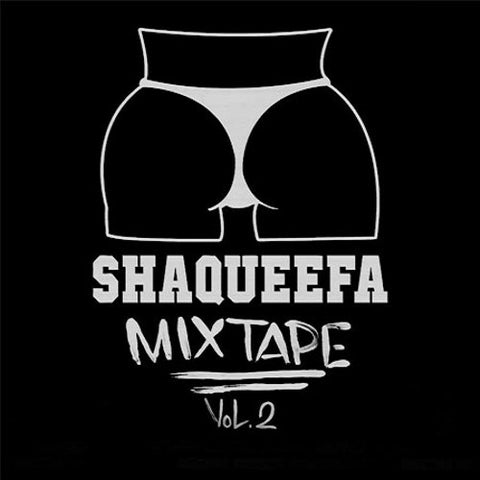 """SHAQUEEFA MIX TAPE"" Vol. 2 DVD"