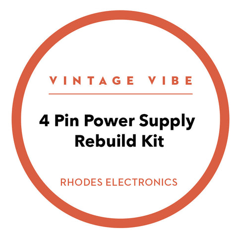 Fender Rhodes 4 Pin Power Supply Rebuild Kit - Vintage Vibe - Vintage Vibe