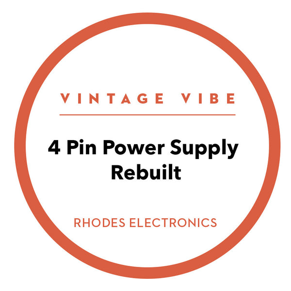 Fender Rhodes 4 Pin Power Supply Rebuilt - Vintage Vibe - Vintage Vibe