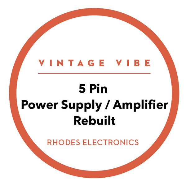 Rhodes 5 Pin Power Supply / Amplifier - Rebuilt - Vintage Vibe - Vintage Vibe