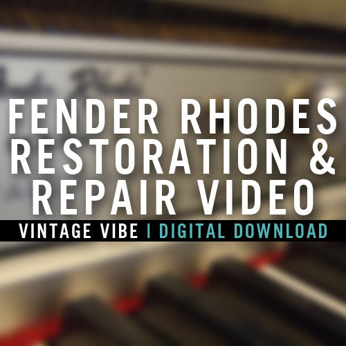 Fender Rhodes Restoration and Repair Video - Vintage Vibe - Vintage Vibe