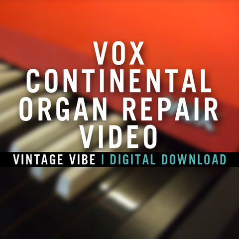 Instructional Videos - Vox Continental Organ Repair Video