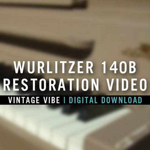 Instructional Videos - Wurlitzer 140B Restoration Video
