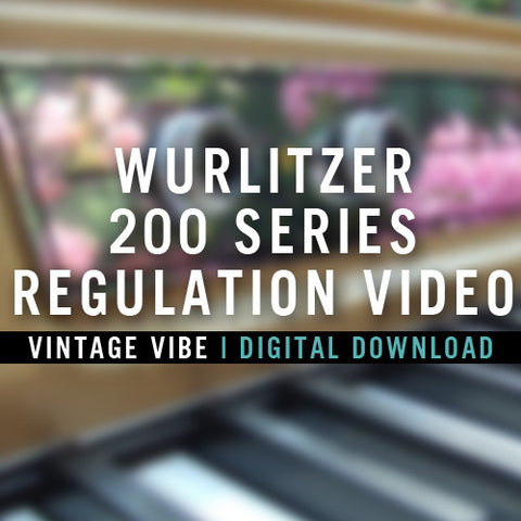 Instructional Videos - Wurlitzer 200 Series Regulation Video