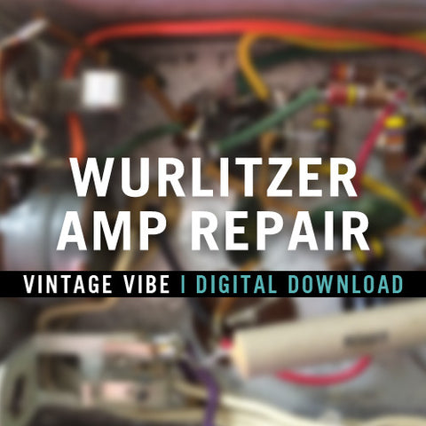 Instructional Videos - Wurlitzer Amp Repair Video