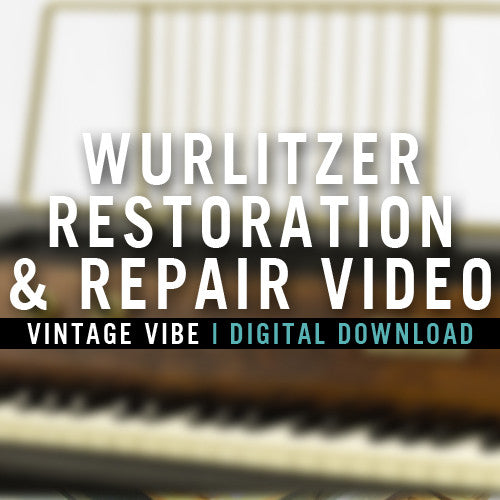 Wurlitzer Restoration and Repair Video - Vintage Vibe - Vintage Vibe