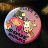 58 mm Statement Badge: Made To Save Animals