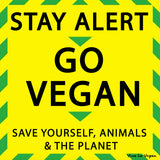 Stay Alert GO VEGAN vinyl sticker by eco ethical brand Viva La Vegan