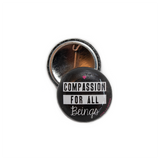25mm Badge : Compassion For All Beings badge by vegan eco ethical brand Viva La Vegan