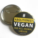 VLV 58mm Statement Badge: Abolitionist Vegan