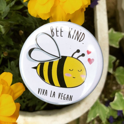 Vegan magnet: Bee Kind Magnet, sold by ethical fashion brand Viva La Vegan.