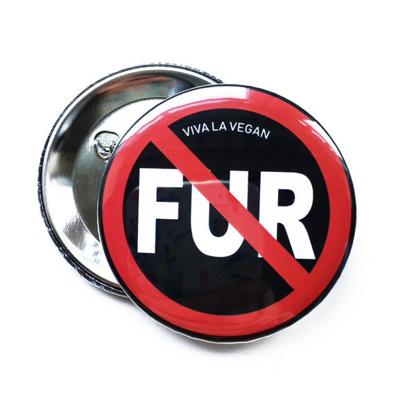 Anti Fur badge, sold by ethical fashion brand Viva La Vegan.