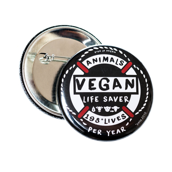 Vegan Badge. 58mm Life Saver