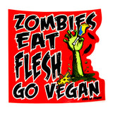 Vinyl Vegan Sticker - Zombies Eat Flesh