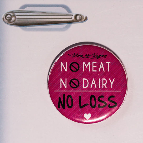 no meat no dairy no loss fridge magnet, sold by ethical fashion brand Viva La Vegan.
