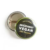 Abolitionist vegan badge, sold by ethical fashion brand Viva La Vegan.