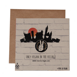 the only vegan in the village greetings card, sold by ethical fashion brand Viva La Vegan.