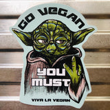Vinyl Vegan Sticker - Go Vegan You Must!