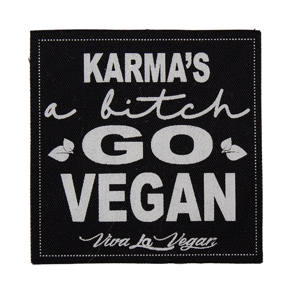 Karma's a Bitch - Go Vegan sew on square patch by eco ethical brand viva la vegan