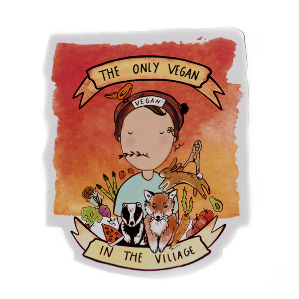 Vegan Sticker: Only Vegan In The Village, sold by ethical fashion brand Viva La Vegan.