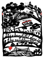Beautiful Day in the Neighborhood Print
