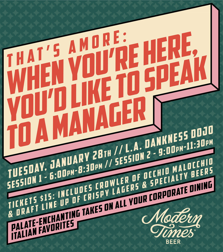 THAT'S AMORE: WHEN YOU'RE HERE, YOU'D LIKE TO SPEAK TO A MANAGER (LA DANKNESS DOJO)