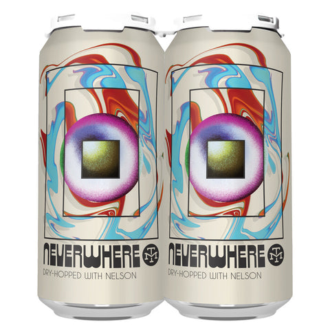 NEVERWHERE W/ NELSON IPA (1 x 4-PACKS OF 16oz CANS) *SHIPPING IN OR ONLY