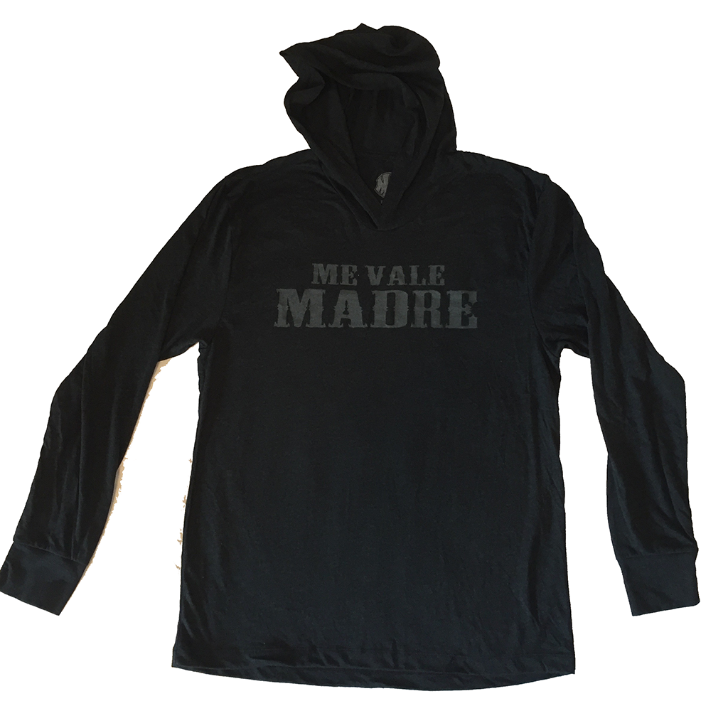 Me Vale Madre Long Sleeve Hoodie - Me Vale Madre Clothing