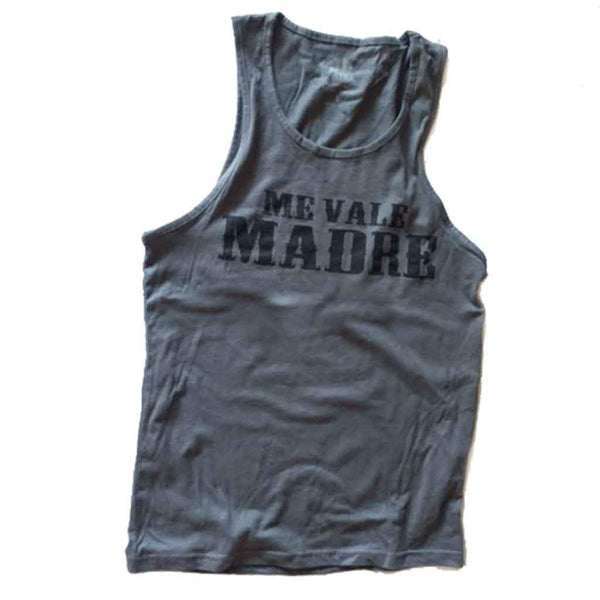 Original Me Vale Madre Tank - Me Vale Madre Clothing