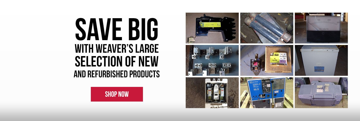 Save Big with Weaver's ;arge selection of new and refurbished products. Shop now.
