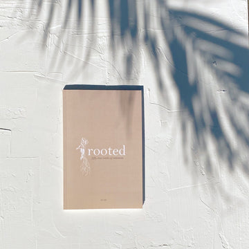 Rooted: fifty-two weeks of intention
