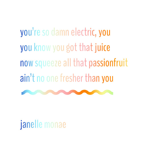Fresh-Tangerine-Janelle-Monae-I-Got-The-Juice-Lyrics