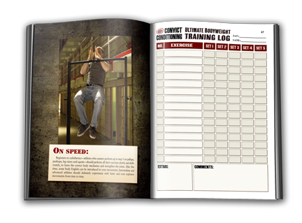 Convict Conditioning Ultimate Bodyweight Training Log Book